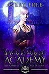 Savage Magic Academy (Savage Magic Academy #1-8)