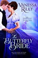 The Butterfly Bride (Advertisements for Love, #3)