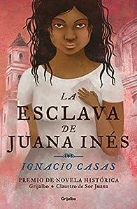 La esclava de Juana Inés