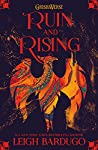 Ruin And Rising (The Shadow and Bone Trilogy #3)