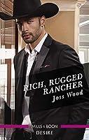 Rich, Rugged Rancher
