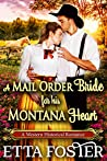 A Mail Order Bride for his Montana Heart (Mail Order Brides, #9)