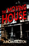 The Moving House: a prequel to Ghostland