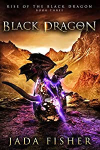 Black Dragon (Rise of the Black Dragon #3)