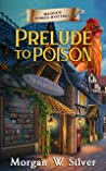 Prelude to Poison (Maggie's Murder Mysteries #1)