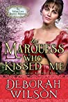 The Marquess Who Kissed Me