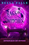 Rags To Witches (Southern Relics #2)