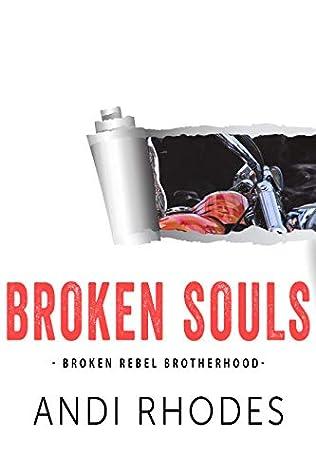 Broken Souls: Broken Rebel Brotherhood