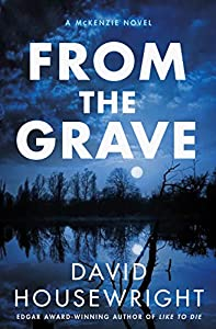From the Grave: A McKenzie Novel (Twin Cities P.I. Mac McKenzie Novels Book 17)