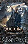 Axiom: A Divine Dungeon Series (Artorian's Archives, #1)