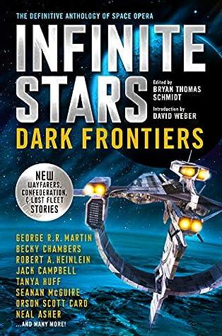 Infinite Stars: Dark Frontiers (Infinite Stars, #2)
