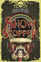 Show Stopper (Show Stopper #1)
