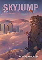 Sky Jump (Book Book 1)