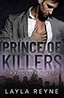 Prince of Killers: A Fog City Novel