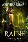 Raine (Darkwood Chronicles #3)