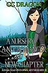 A Nursery, A Necromancer, and a New Chapter (Deanna Oscar Paranormal Mystery)