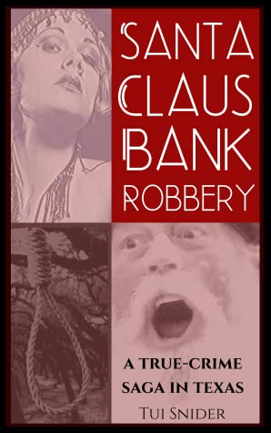 Santa Claus Bank Robbery by Tui Snider