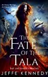The Fate of the Tala (The Uncharted Realms, #5)