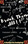 Break Them All!!: A Modern Era Awakening!