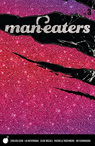 Man-Eaters, Vol. 3 by Chelsea Cain