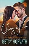 Choosing Love (Welcome to Hardy Falls, Book 5)
