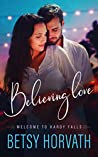 Believing Love (Welcome to Hardy Falls, Book 1)