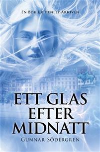 Ett Glas Efter Midnatt by Gunnar Södergren