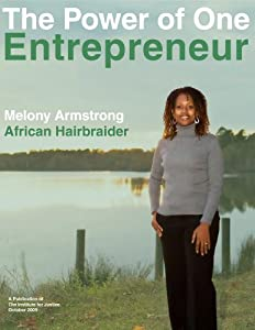 The Power of One Entrepreneur: Melony Armstrong- African Hairbraider