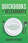 QuickBooks for Restaurants a Bookkeeping and Accounting Guide by Zachary   Weiner