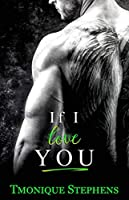 If I Love You (All About You, #1)