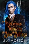The Mysterious and Amazing Blue Billings (Black and Blue #1)