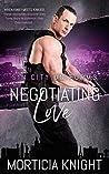 Negotiating Love (Sin City Uniforms #5)