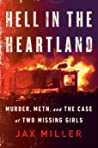 Hell in the Heartland: Murder, Meth, and the Case of Two Missing Girls
