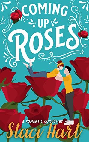 Coming Up Roses (Bennet Brothers, #1)
