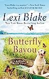Butterfly Bayou (Butterfly Bayou, #1)