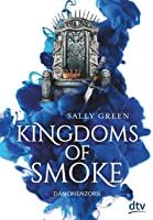 Dämonenzorn (Kingdoms of Smoke, #2)