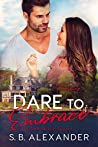 Dare to Embrace (Maxwell #7)