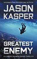 Greatest Enemy: A David Rivers Thriller