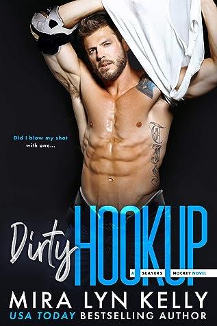Dirty Hookup (Slayers Hockey, #2)