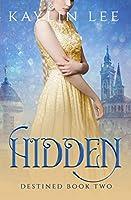 Hidden: Rapunzel's Story (Destined, #2)