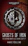 Ghosts of Iron (Warhammer 40,000)
