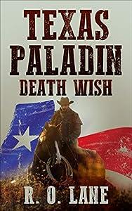 Texas Paladin, Death Wish