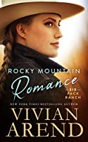 Rocky Mountain Romance (Six Pack Ranch #7; Rocky Mountain House #9)