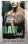 Raw Deal by Jackson Kane