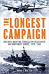 The Longest Campaign by Brian  Walter