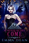 As Wicked As They Come (University of Morgana: Academy of Enchantments and Witchcraft #6)
