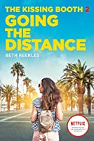 Going the Distance (The Kissing Booth #2)