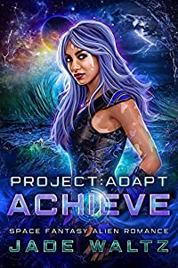 Achieve (Project: Adapt, #2)