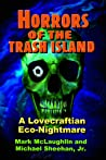 Horrors Of The Trash Island: A Lovecraftian Eco-Nightmare