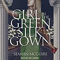 The Girl in the Green Silk Gown (Ghost Roads #2)